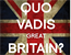 Quo vadis, Great Britain?